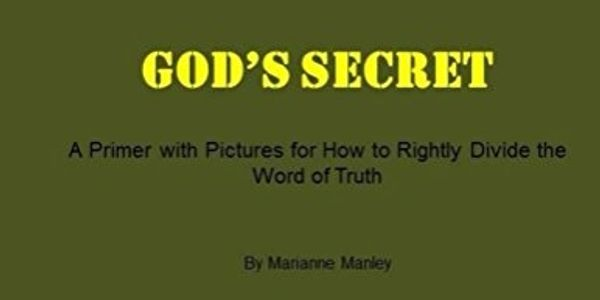 God's Secret, How to Rightly Divide the Word of Truth