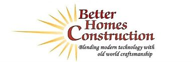 Better Homes Construction