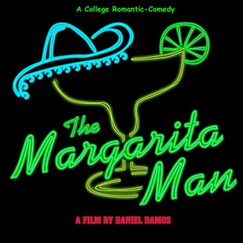 """The Margarita Man"" Movie"