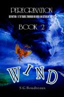 Peregrination, Peregrination Series, Book 2: Wind, SG Boudreaux, Shawna Gaile Boudreaux