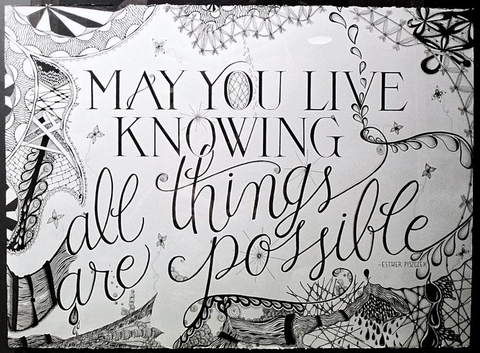 """May you live ..."" Original pen & ink, pencil shading by Esther Piszczek, CZT. Calligraphy by Brenna"
