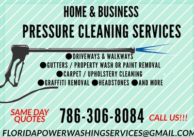 Green Pressure Cleaning Services brochure. Call today. Florida Power Washing & Property Maintenance