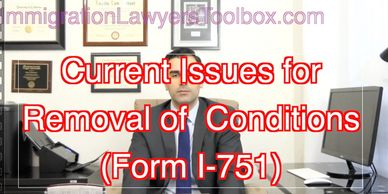 Tips for Current Trends for Form I-751 Removal of Conditions