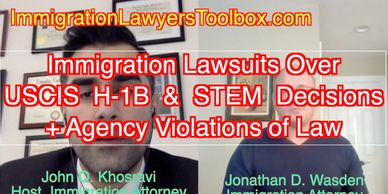 Discussing Recent H-1B Related Lawsuits & Litigation w/ Jonathan Wasden