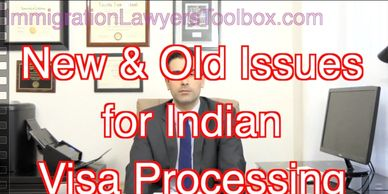 New & Old Issues for Indian Visa Processing