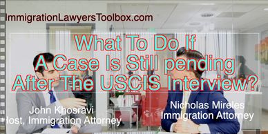 Immigration Interview USCIS Follow Up