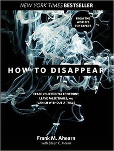 How to Disappear by Frank M. Ahearn