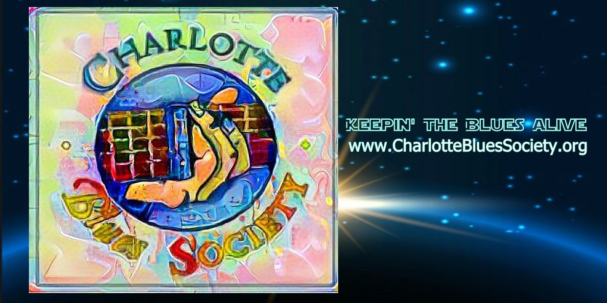 Charlotte Blues Society, Blues Music, Live Blues,Blues Artists. Blues in the Schools, Non-profit