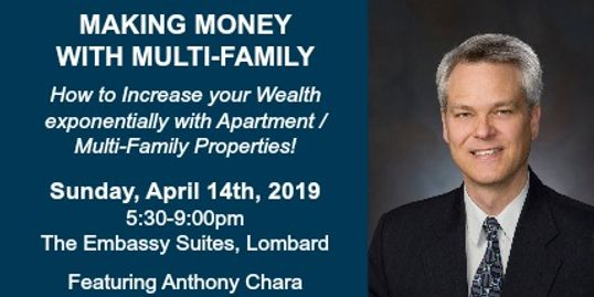 Commercial Real Estate Expert Anthony Chara speaks on Making Money with Multii-Family