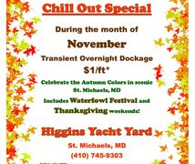 Great offer from Higgins to stay in our marina. Get winter work done in our St. Michaels boatyard.