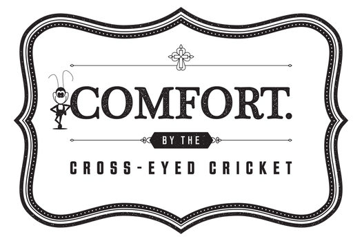 COMFORT by the Cross-Eyed Cricket