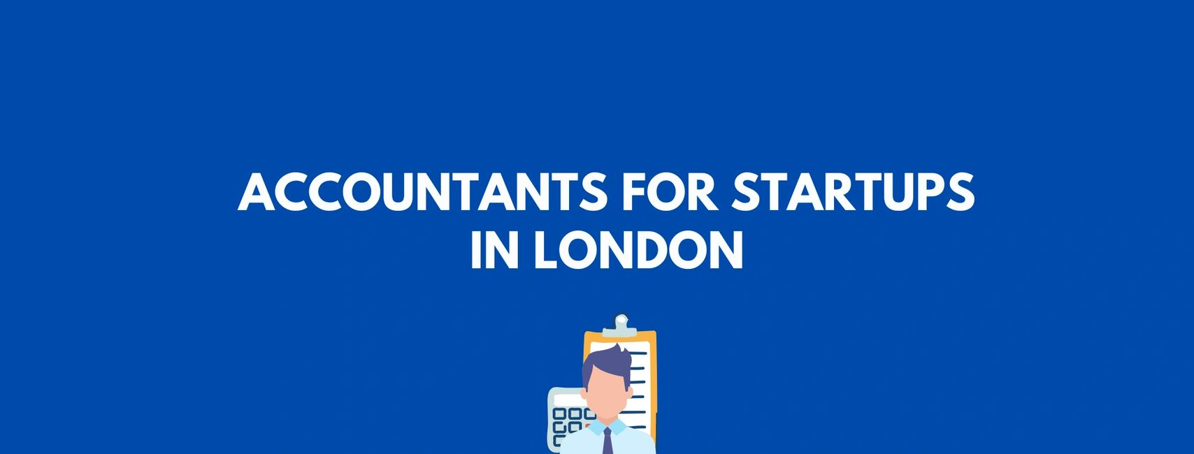 Accountants for Startups in London