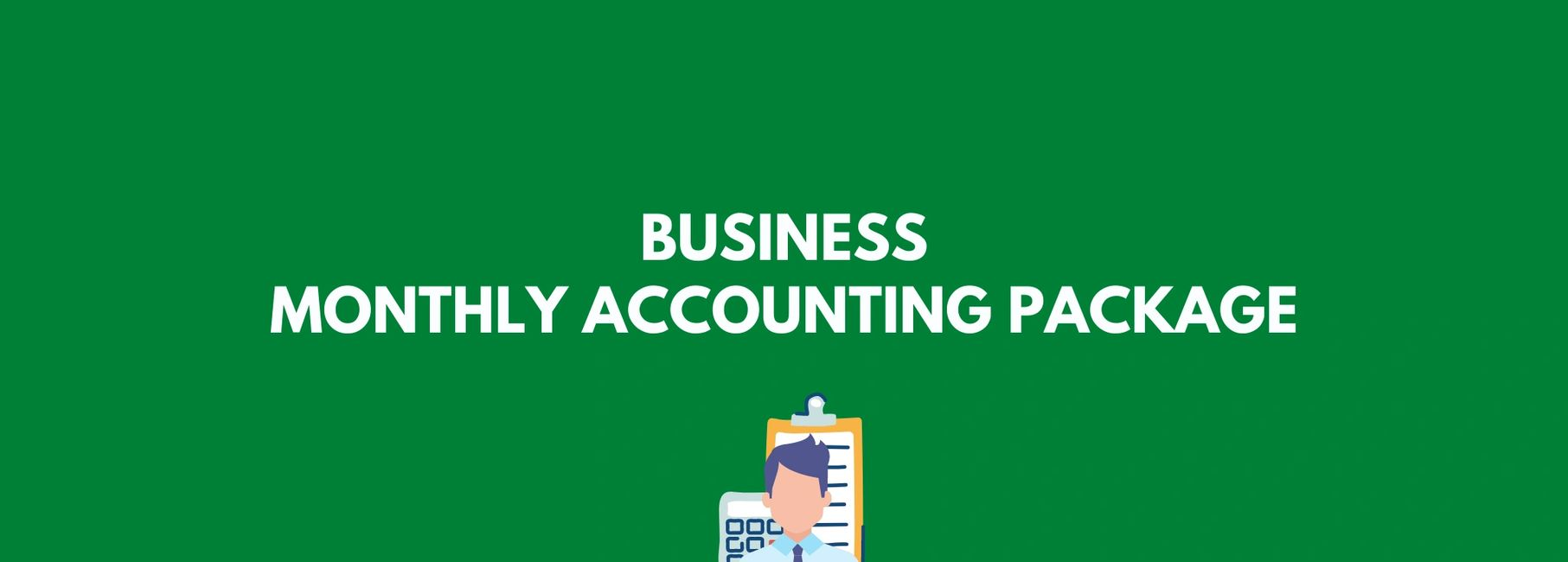 Business Monthly Accounting Package