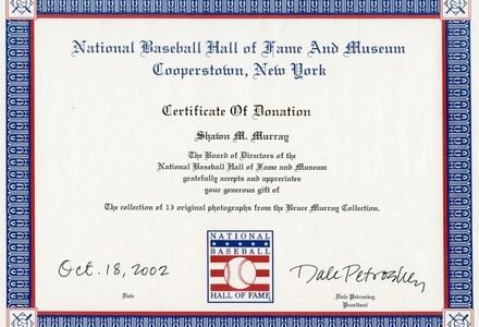 Certificate of Donation of baseball photographs by Baseball Hall of Fame to Bruce Murray Collection