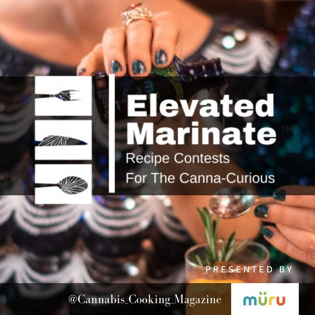Cannabis Cooking Magazine presents The Elevated marinate recipe contest.