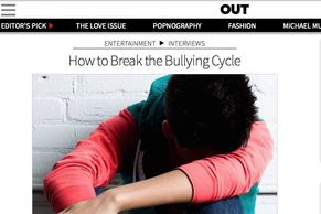 Out Magazine How to Break the Bullying Cycle