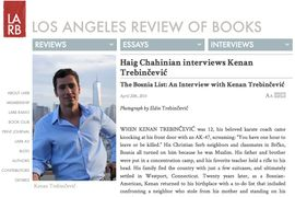 Los Angeles Review of Books Haig Chahinian interviews Kenan Trebinčević
