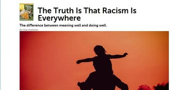 The Truth Is That Racism is Everywhere