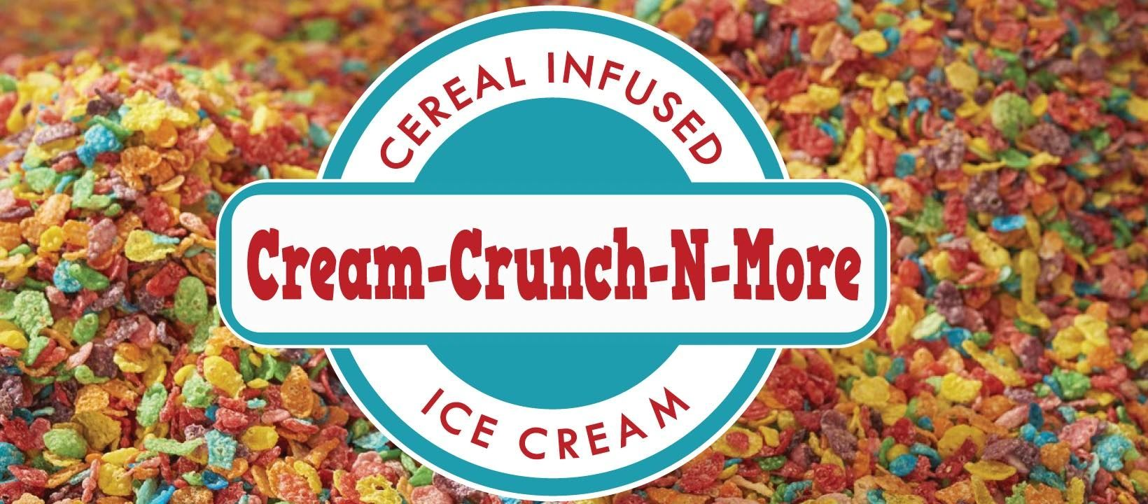 Cream Crunch N More, Cream-Crunch-N-More, Cereal Infused Ice Cream, Food Truck