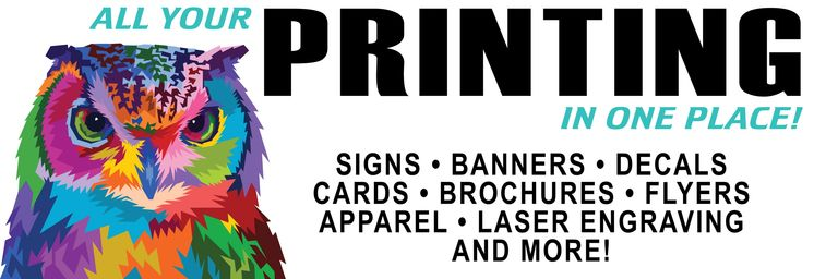 Signs Business Cards Flyers Brochures Decals Stickers Banners Laser Engraving Graphic Design
