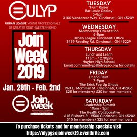 Join Week for the Urban League Young Professionals of Greater Southwestern Ohio Chapter.