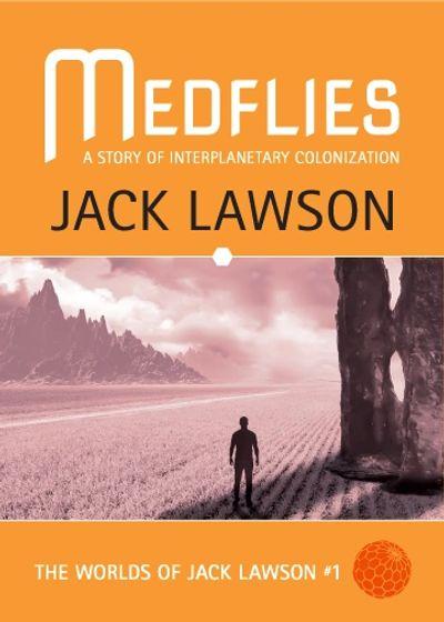 Medflies Science Fiction novel by Jack Lawson