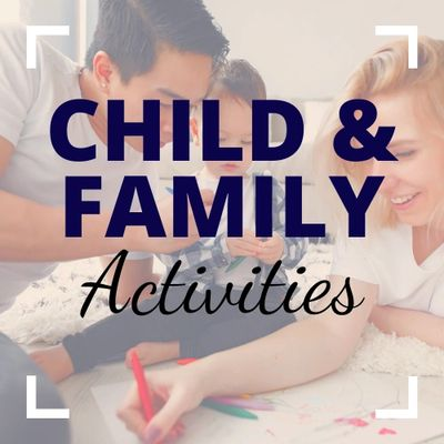 Child and Family Activities