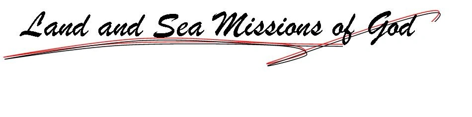 Land and Sea Missions of God