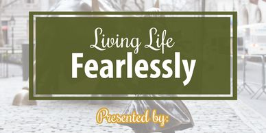 Flyer for living life fearlessly seminar.