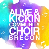 Alive & Kickin' Community Choir
