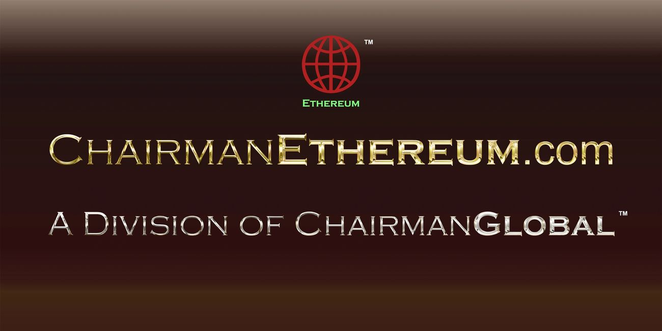 This is the artwork for ChairmanEthereum.com. Chairman Ethereum is a division of ChairmanGlobal.com.