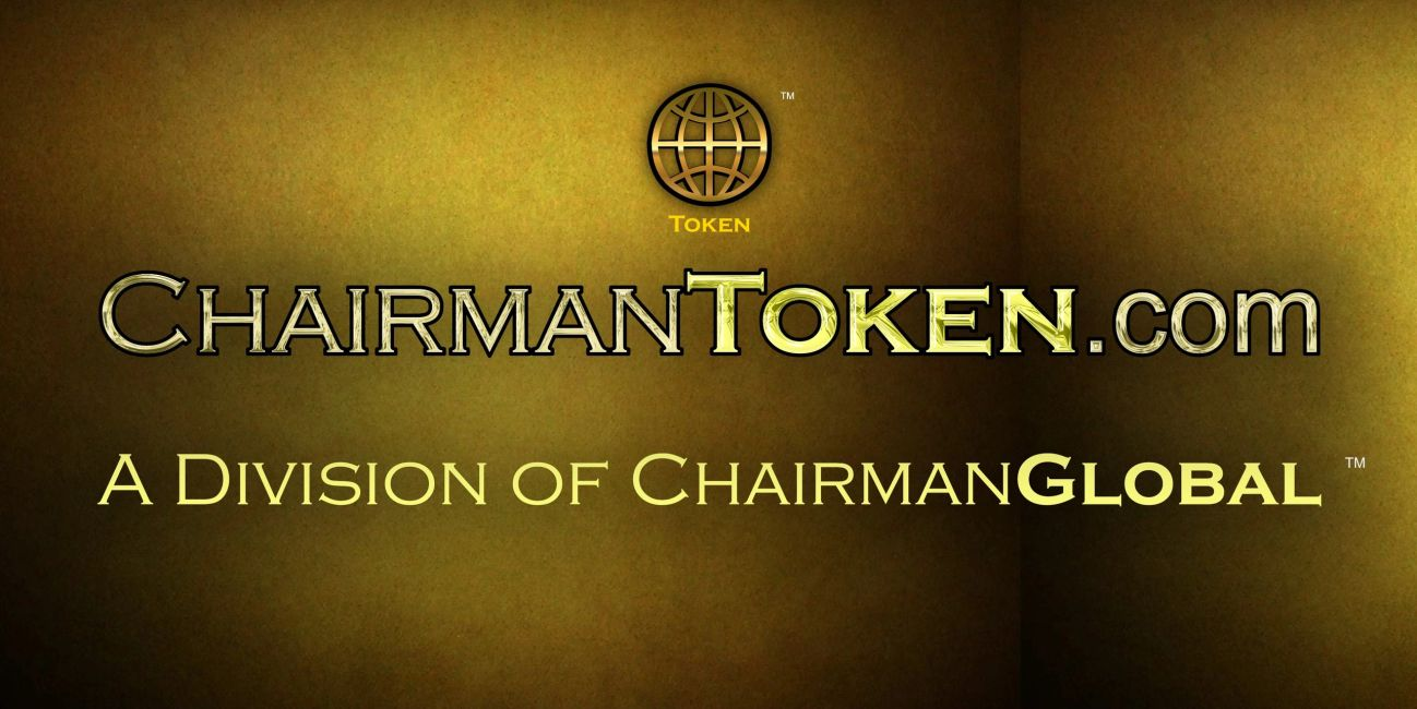 This is the artwork for ChairmanToken.com. Chairman Token is a division of ChairmanGlobal.com.
