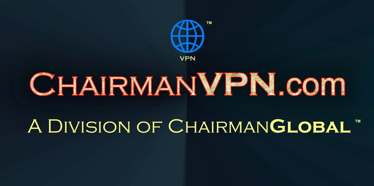 This is the artwork for ChairmanVPN.com. Chairman VPN is a division of ChairmanGlobal.com.