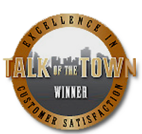 Talk of the Town Excellence in Customer Satisfaction. Award Winning Service Department, BBB A+ Rated