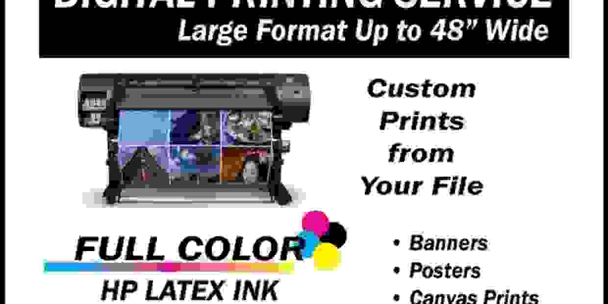"Large Format printing - Banners - Posters - Canvas Prints - Full Color up to 48"" wide"