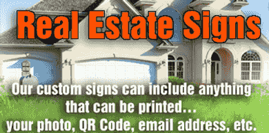 Custom real estate signs made to your specifications.