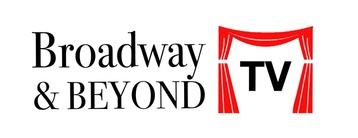 Broadway and Beyond TV