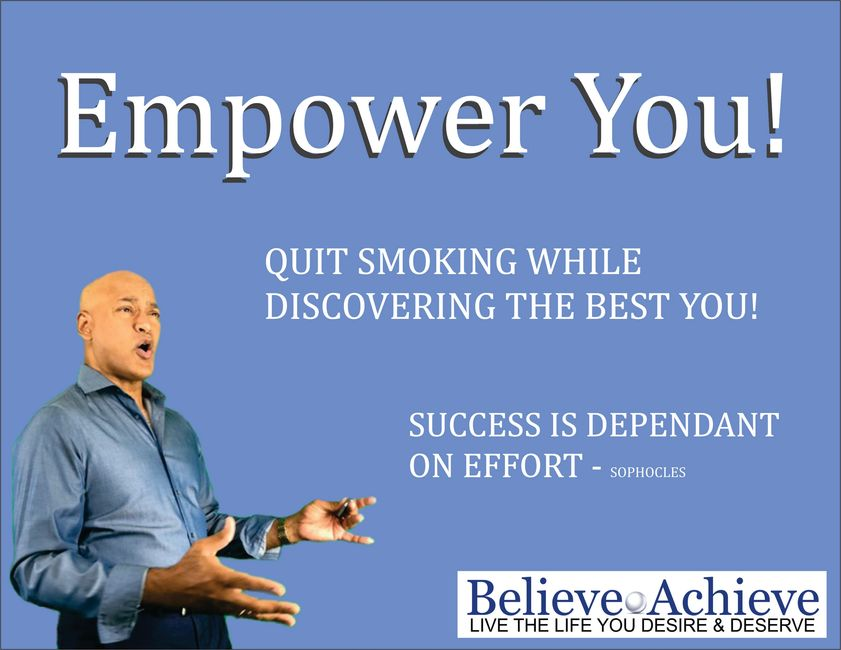 Be Empowered.  Life coaching for success.  Quit smoking.