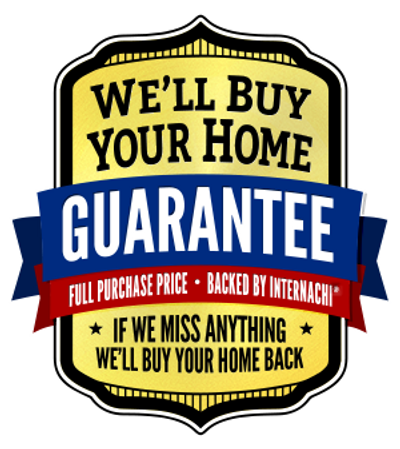 Buy Back Guarantee If we miss anything we'll buy your home back