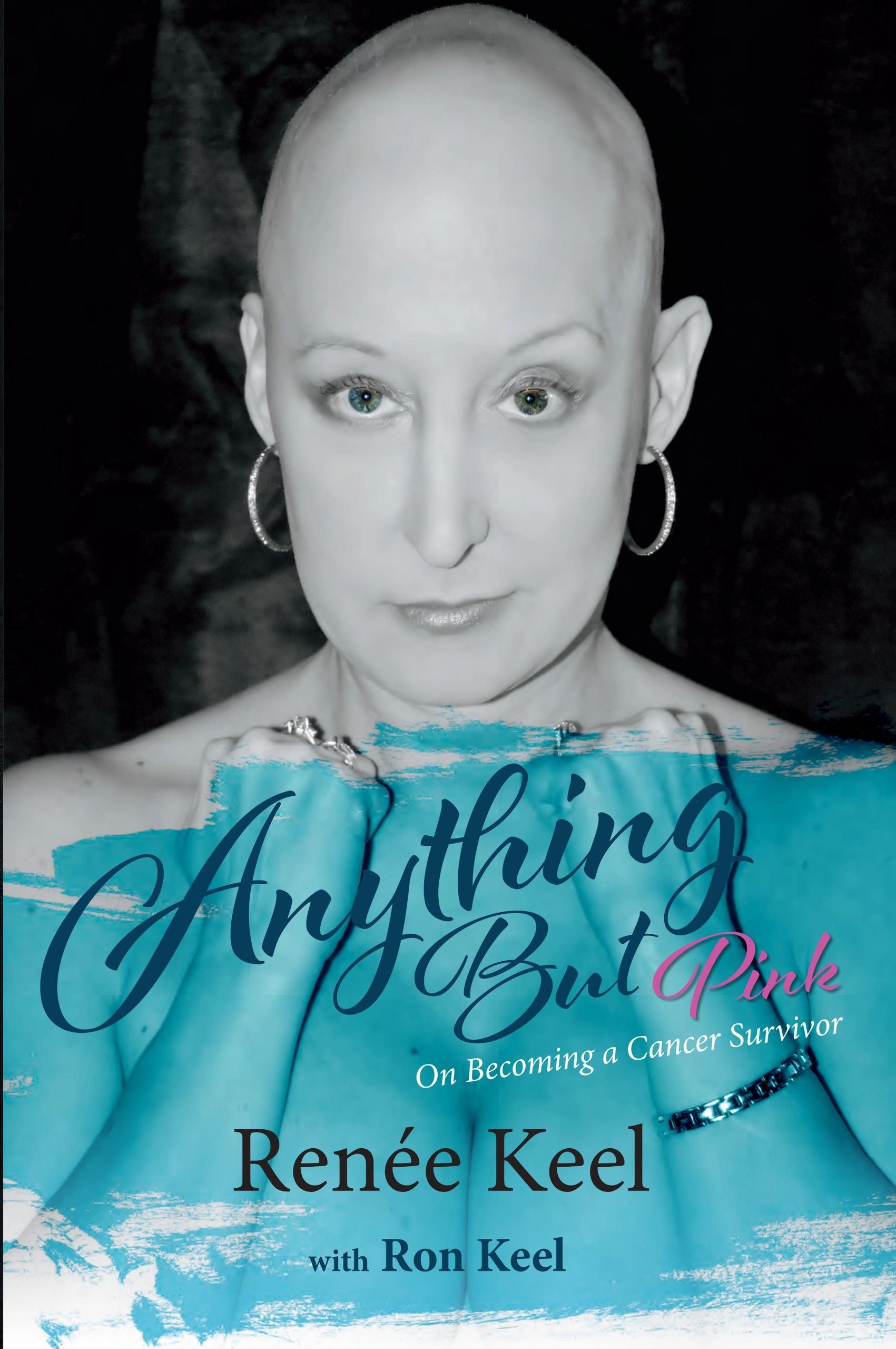Cover of Anything But Pink - On Becoming a Cancer Survivor