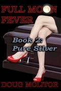 Full Moon Fever: Pure Silver cover