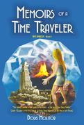 Memoirs of a Time Traveler: Time Amazon Book One