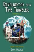 Revelations of A Time Traveler: Time Amazon Book Three