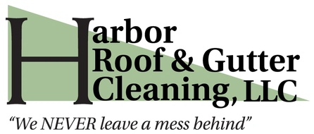 Harbor Roof and Gutter Cleaning, LLC