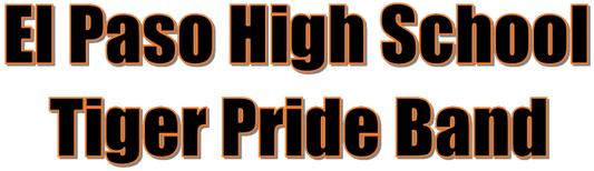 El Paso High School Tiger Pride Band