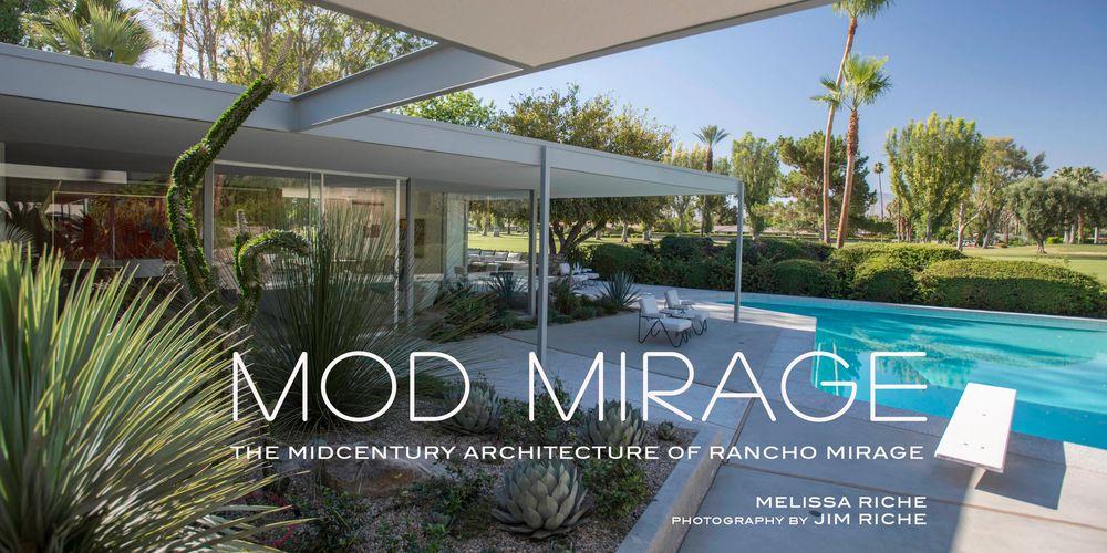 Mod Mirage - Mid Century Architecture, Book, Rancho Mirage | Mod ...