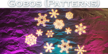 Caption reading Gobos, or patterns, with light projecting colors and a pattern of snowflakes