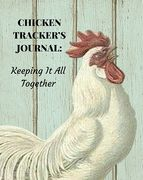 Chicken Tracker Journal