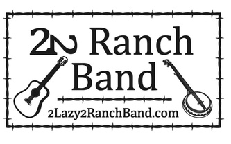 2Lazy2 Ranch Band