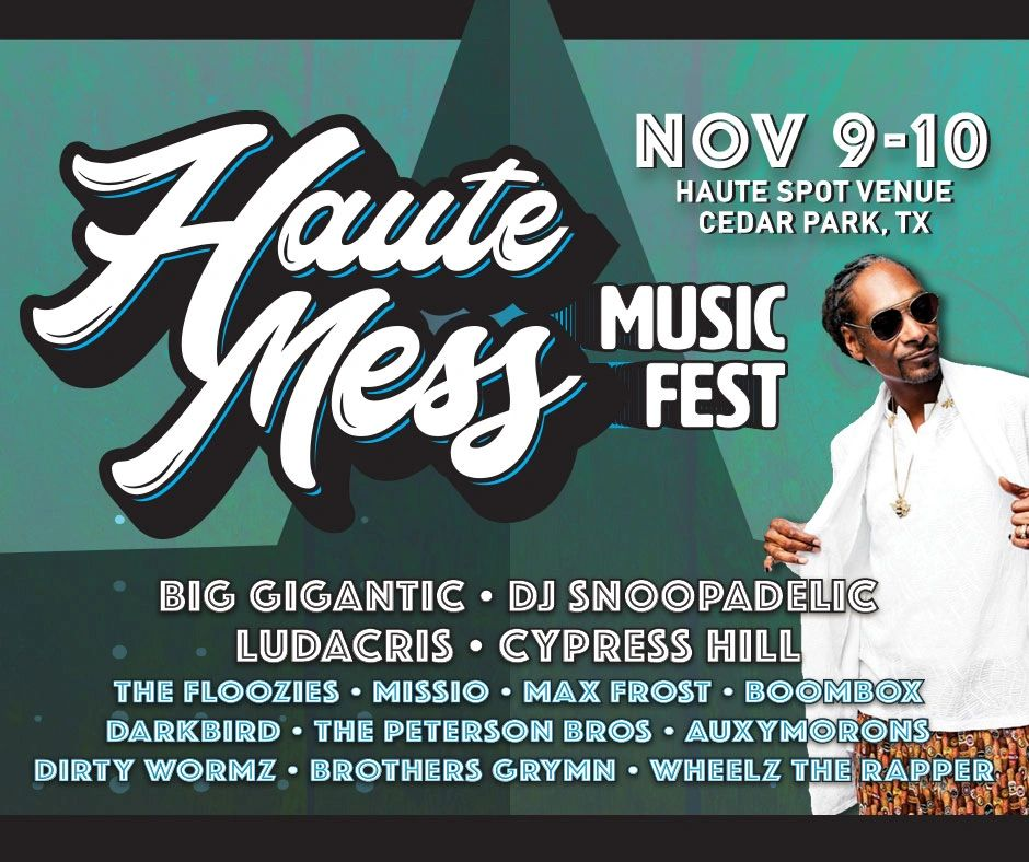 Haute Mess Music Fest, Nov 9-10
